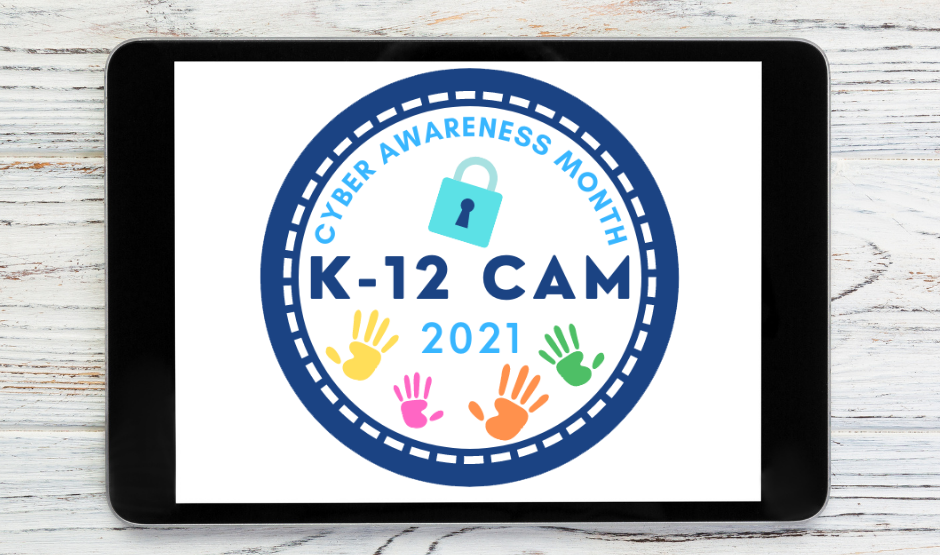 tablet with the K-12 Cyber Awareness Month logo in the center